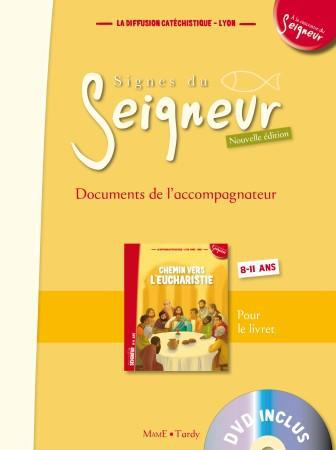 CHEMIN VERS L'EUCHARISTIE - DOCUMENT ACCOMPAGNATEUR - NE
