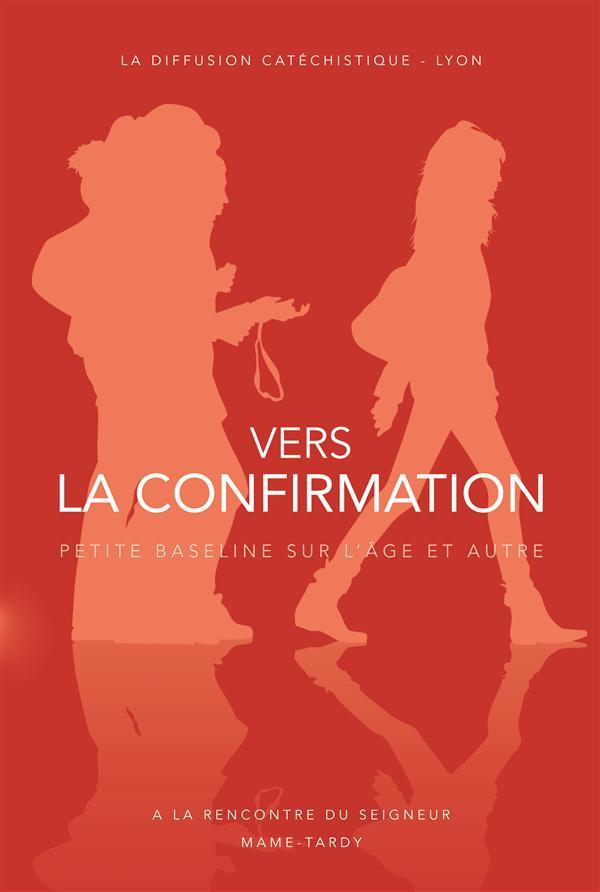 VERS LA CONFIRMATION - DOC JEUNE