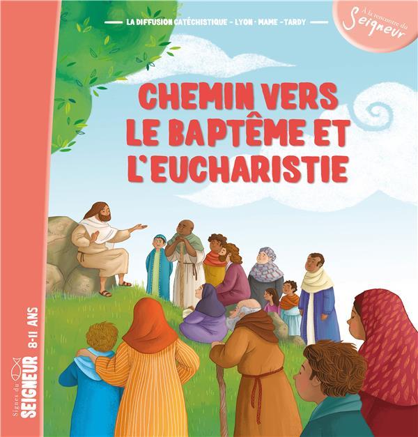 CHEMIN VERS LE BAPTEME ET L'EUCHARISTIE - ENFANT
