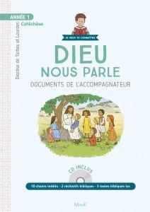 ANNEE 1 - DIEU NOUS PARLE - DOCUMENTS DE L'ACCOMPAGNATEUR +CD