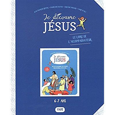 JE DECOUVRE JESUS - LIVRET DE L'ACCOMPAGNATEUR
