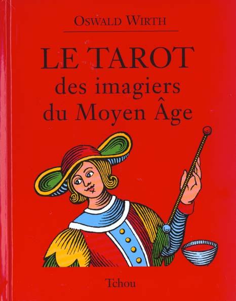TAROT DES IMAGIERS DU MOYEN AGE