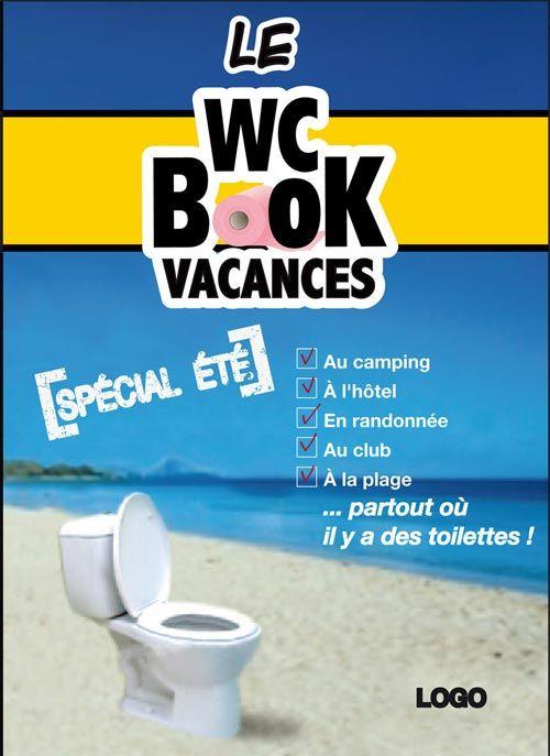 LE WC BOOK DES VACANCES - SPECIAL ETE