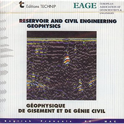 RESERVOIR AND CIVIL ENGINEERING GEOPHYSICS