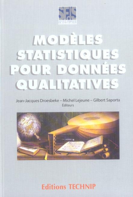 MODELES STATISTIQUES POUR DONNEES QUALITATIVES