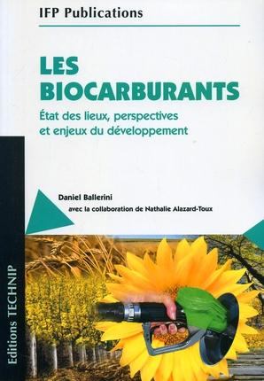 LES BIOCARBURANTS ETAT DES LIEUX, PERSPE