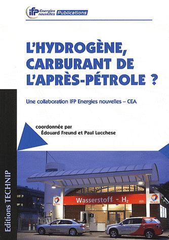 L'HYDROGENE, CARBURANT DE L'APRES-PETROLE