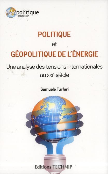POLITIQUE ET GEOPOLITIQUE DE L ENERGIE