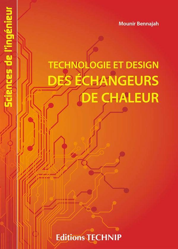 TECHNOLOGIE ET DESIGN DES ECHANGEURS DE CHALEUR