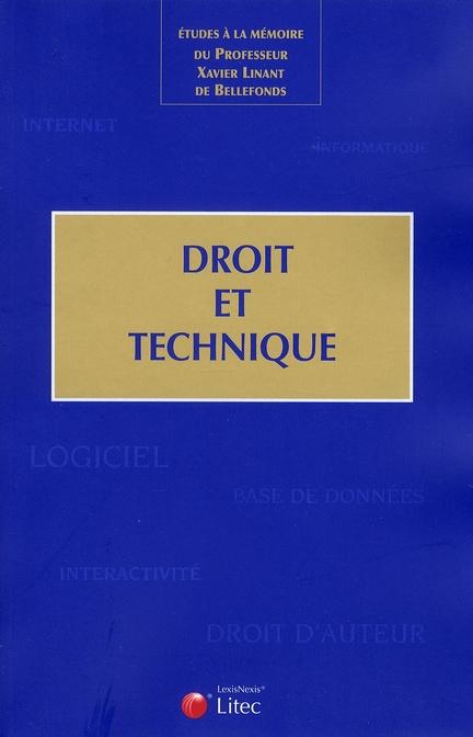 ETUDE A LA MEMOIRE DU PROFESSEUR XAVIER  LINANT DE BELLEFONDS - DROIT ET TECHNIQUE