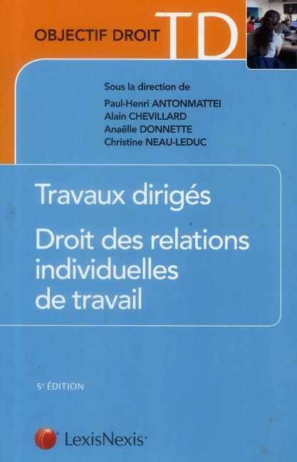 TRAVAUX DIRIGES - DROIT DES RELATIONS INDIVIDUELLES DE TRAVAIL
