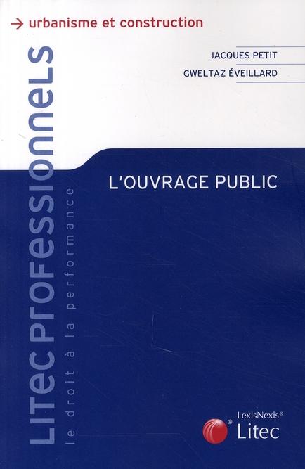 L'OUVRAGE PUBLIC