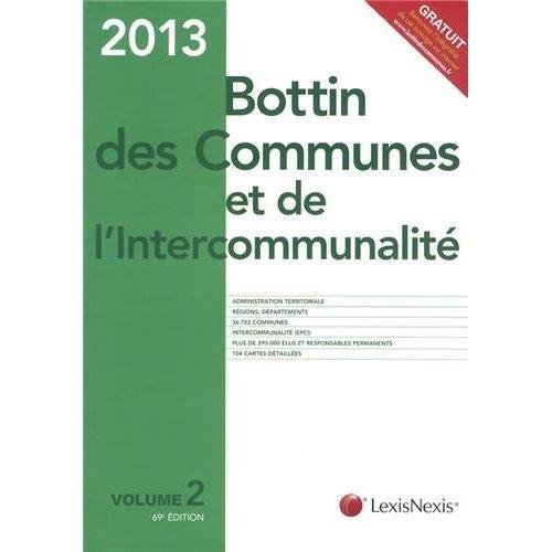 BOTTIN DES COMMUNES ET DE L'INTERCOMMUNALITE 2013. V2 - ADMINISTRATION TERRITORIALE. REGIONS, DEPART