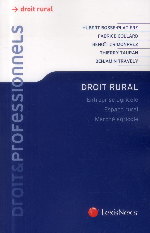 DROIT RURAL - ENTREPRISE AGRICOLE. ESPACE RURAL. MARCHE AGRICOLE.