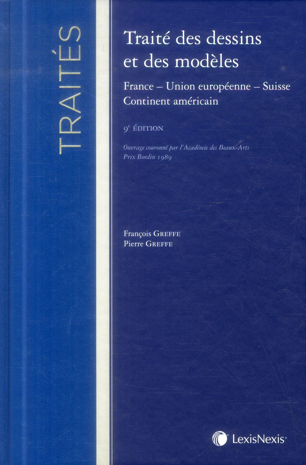 TRAITE DES DESSINS ET MODELES FRANCE UNION EUROPEENNE SUISSE CONTINENT AMERICAIN - FRANCE - UNION EU