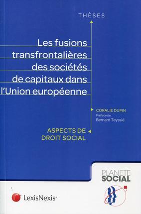 LES FUSIONS TRANSFRONTALIERES DES SOCIETES DE CAPITAUX DANS L'UNION EUROPEENNE