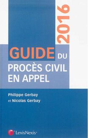 GUIDE DU PROCES CIVIL EN APPEL 2015