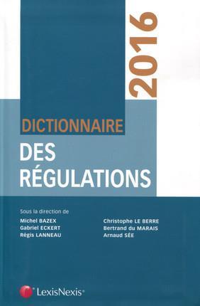 DICTIONNAIRE DES REGULATIONS 2016