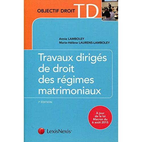 TRAVAUX DIRIGES DE DROIT DES REGIMES MATRIMONIAUX