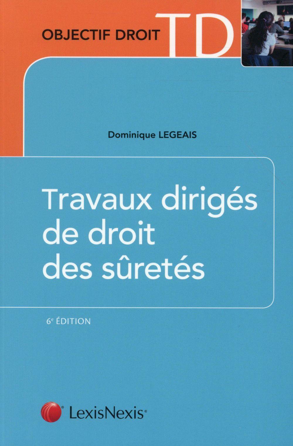 TRAVAUX DIRIGES DE DROIT DES SURETES