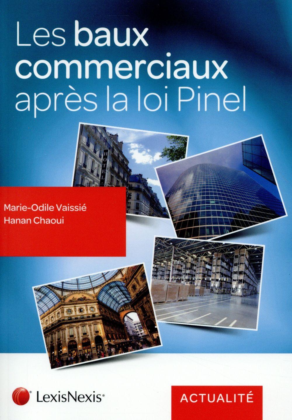 LES BAUX COMMERCIAUX APRES LA LOI PINEL