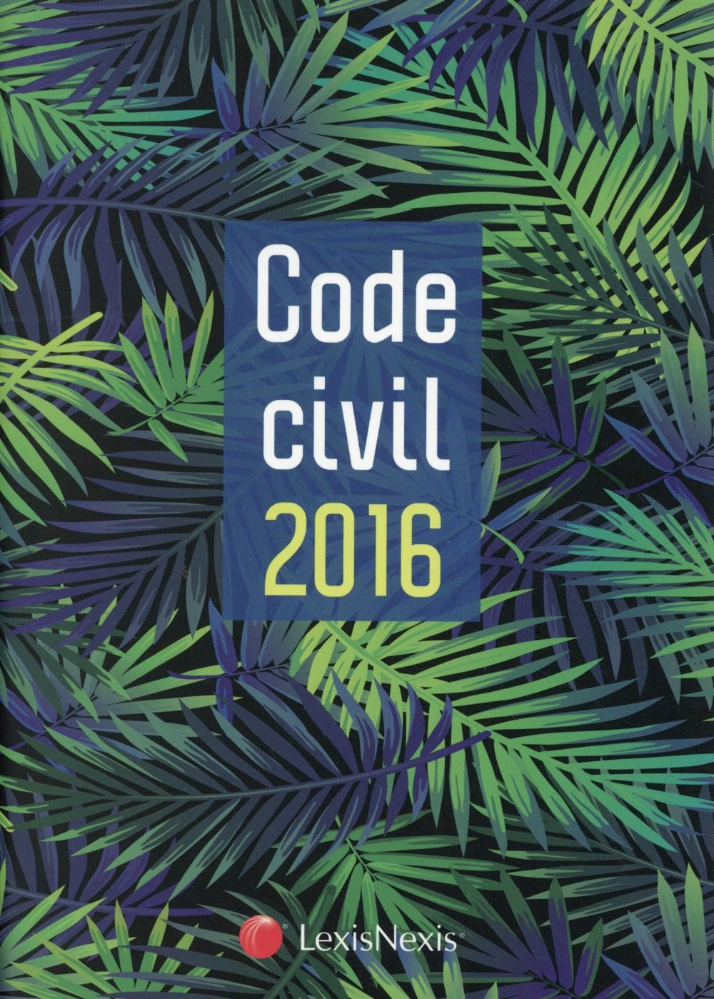 CODE CIVIL 2016  JAQUETTE PALMES - 35E TIRAGE