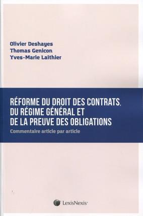 REFORME DU DROIT DES CONTRATS DU REGIME GENERAL ET DE LA PREUVE DES OBLIGATIONS - COMMENTAIRE ARTICL