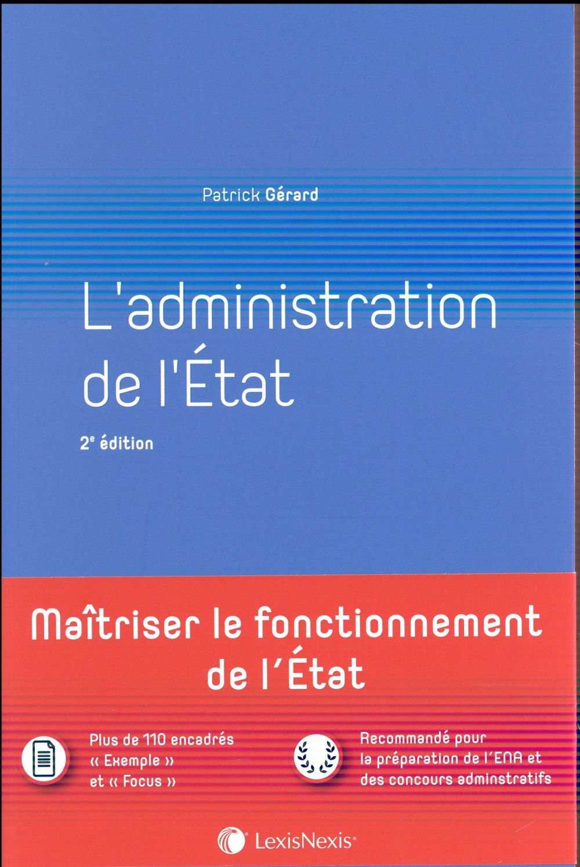L ADMINISTRATION DE L ETAT - 2EME EDITION