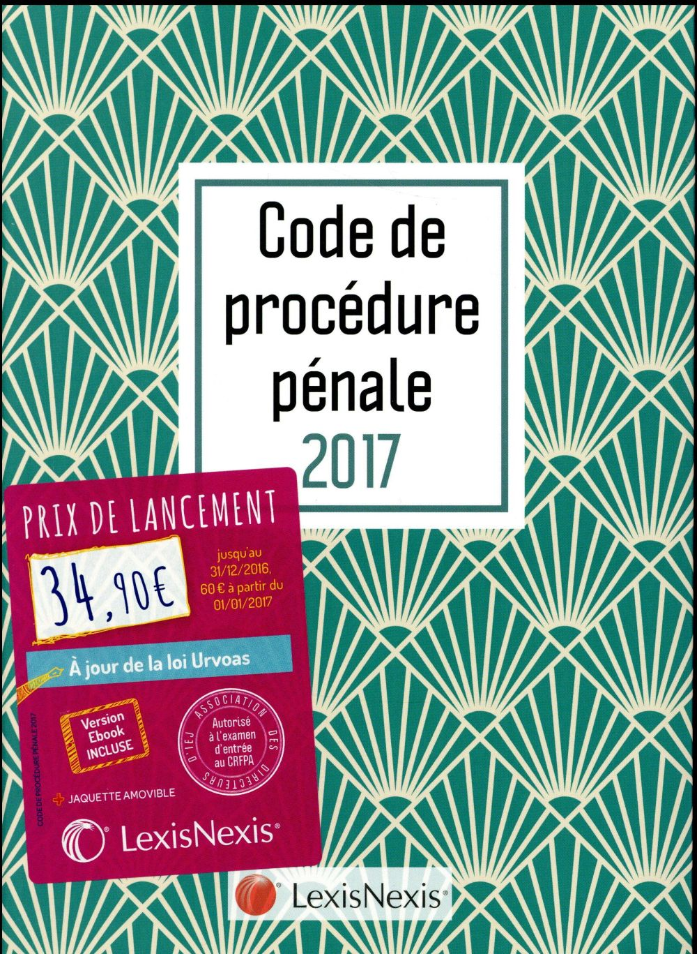 CODE DE PROCEDURE PENALE 2017 JAQUETTE GRAPHIK EMERAUDE - VERSION EBOOK INCLUSE