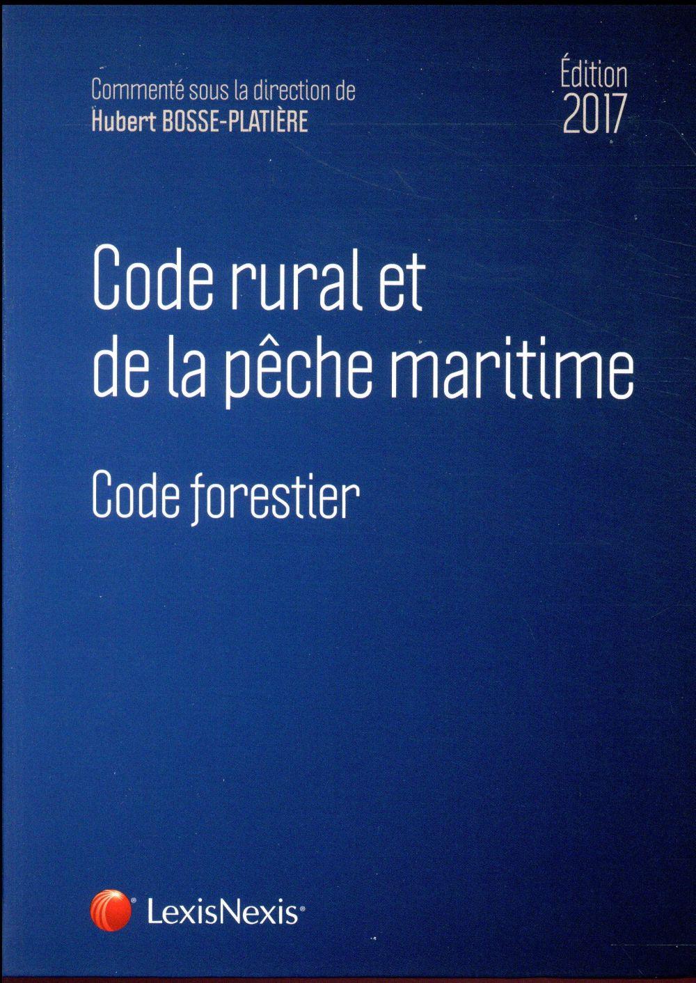 CODE RURAL ET DE LA PECHE MARITIME 2017 - CODE FORESTIER