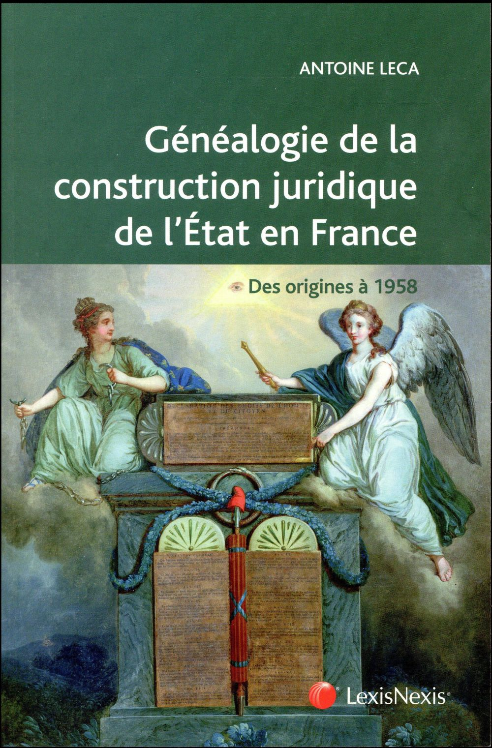 GENEALOGIE DE LA CONSTRUCTION JURIDIQUE DE L'ETAT EN FRANCE - DES ORIGINES A 1958. OUVRAGE CONFORME