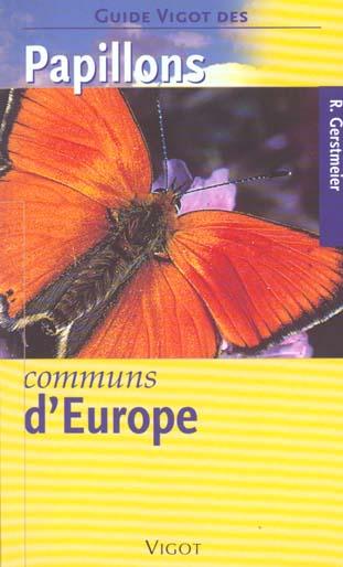PAPILLONS COMMUNS D EUROPGUIDE VIGOT