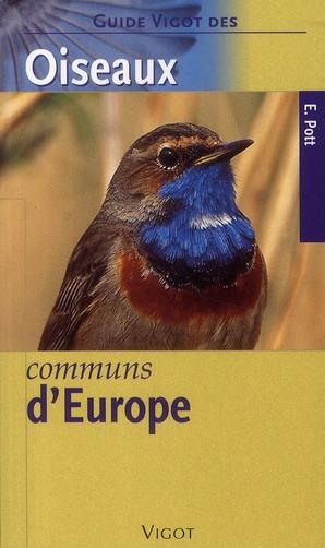 OISEAUX COMMUNS EUROPE  GUIDE VIGOT