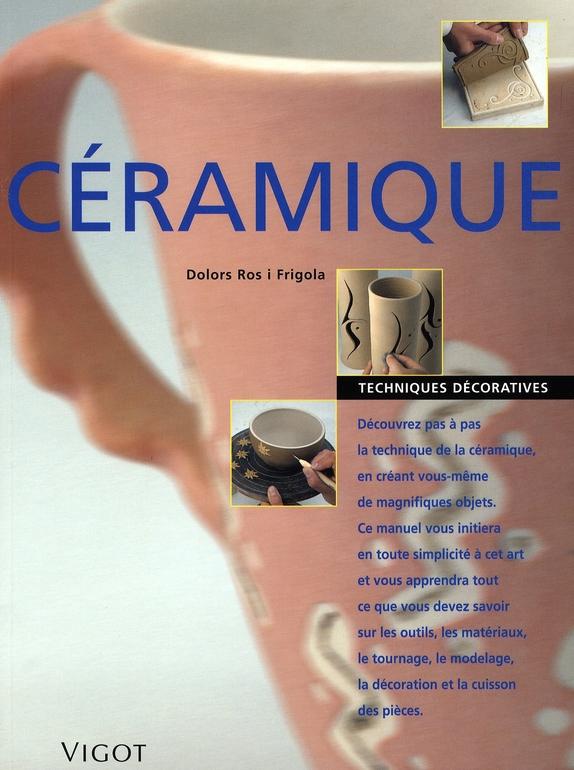 CERAMIQUE TECHNIQUES DECORATIVES