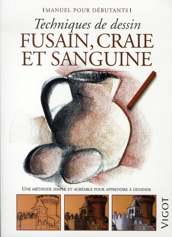 FUSAIN CRAIE SANGUINE MANUEL DU DEBUTANT