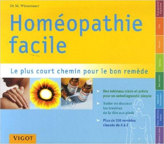 HOMEOPATHIE FACILE REPERTOIRE PRATIQUE D'HOMEOPATHIE - LE PLUS COURT CHEMIN POUR LE BON REMEDE