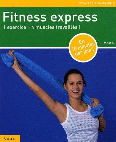 FITNESS EXPRESS 1 EXERCICE = 4 MUSCLES TRAVAILLES !