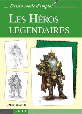 LES HEROS LEGENDAIRES