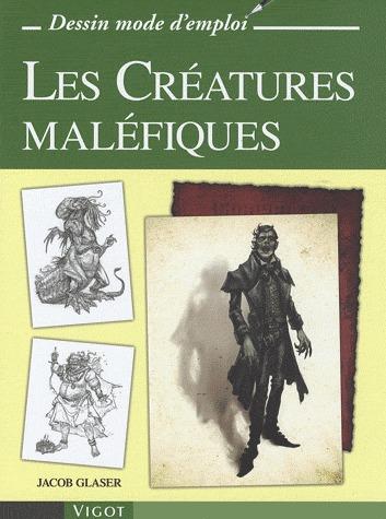 LES CREATURES MALEFIQUES