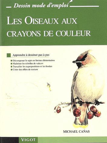 LES OISEAUX AUX CRAYONS DE COULEUR APPRENDRE A DESSINER PAS A PAS, DECOMPOSER LE SUJET EN FORMES ELE