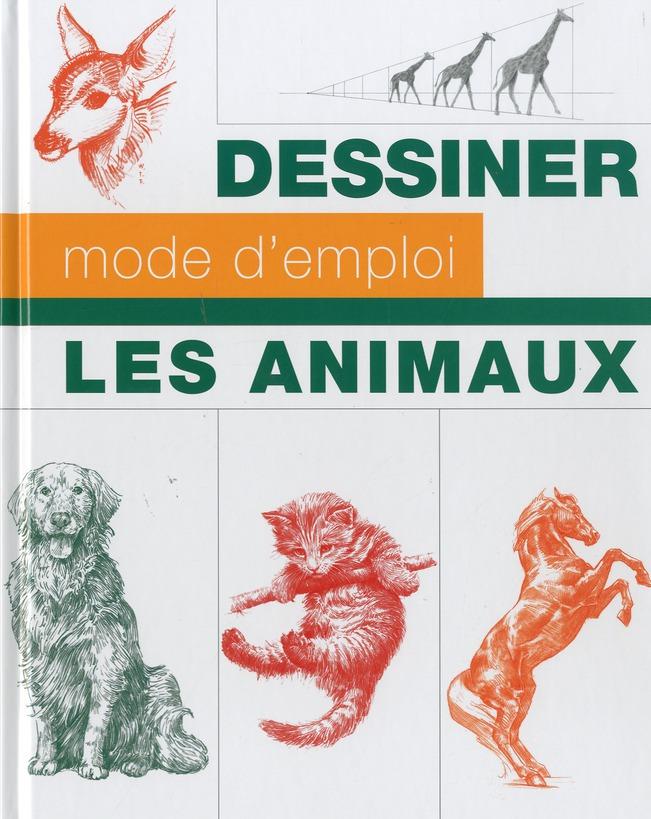 DESSINER LES ANIMAUX MODE D EMPLOI