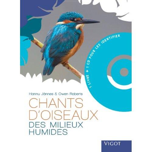 CHANTS D OISEAUX DES MILIEUX HUMIDES AVEC CD