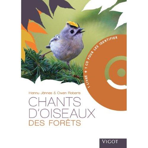 CHANTS D OISEAUX DES FORETS AVEC CD