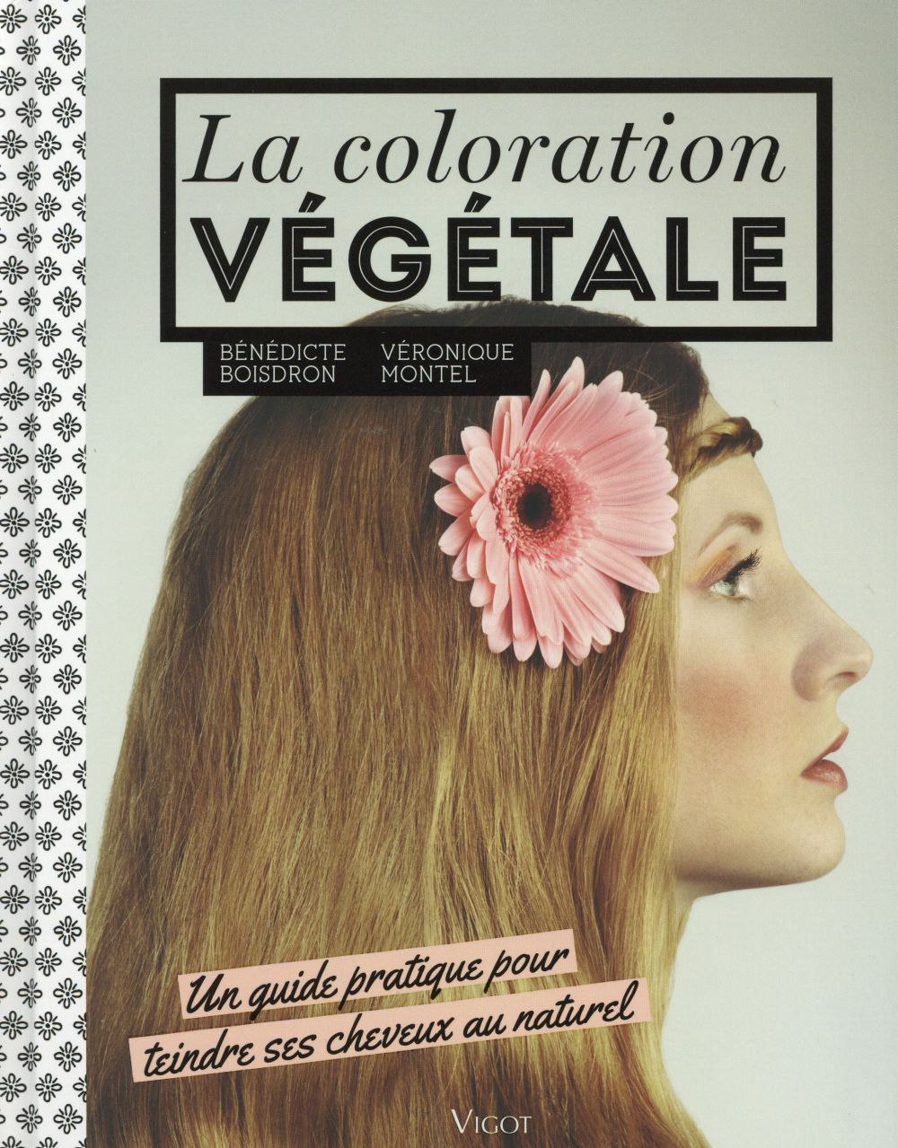 LA COLORATION VEGETALE
