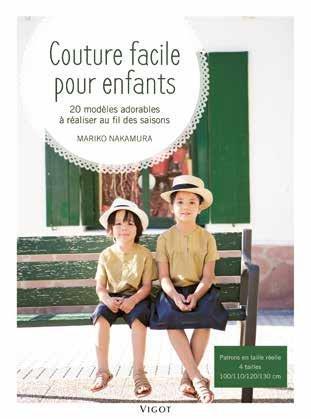 COUTURE FACILE POUR ENFANTS 20 MODELES ADORABLES A REALISER AU FIL DES SAISONS - PATRONS EN TAILLE R