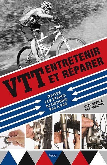 VTT : ENTRETENIR ET REPARER