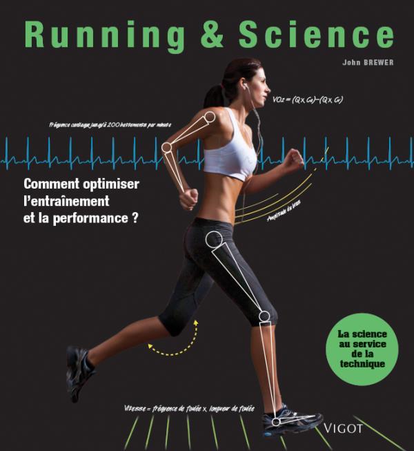 RUNNING & SCIENCE - COMMENT OPTIMISER L'ENTRAINEMENT ET LA PERFORMANCE ?