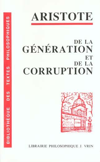DE LA GENERATION ET DE LA CORRUPTION