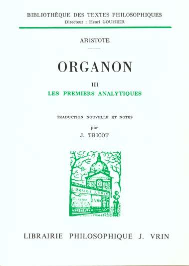 ORGANON T 3,  LES PREMIERS ANALYTIQUES