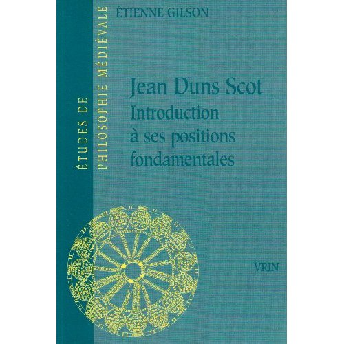 JEAN DUNS SCOT INTRODUCTION A SES POSITIONS FONDAMENTALES